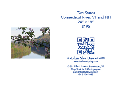 "Two States Connecticut River, VT and NH 24"" x 18"" $195"
